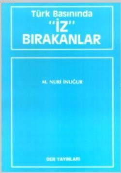 Türk Basınında İz Bırakanlar