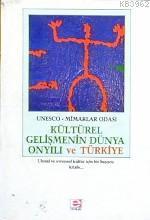 Kültürel Gelişmenin Dünya On Yılı ve Türkiye