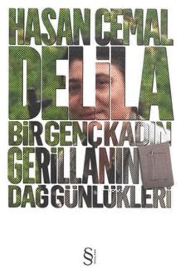 Delila; Bir Genç Kadın Gerillanın Dağ Günlükleri