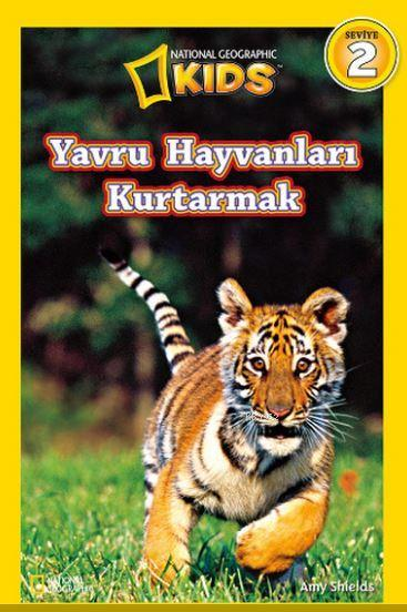 National Geographic Kids Yavru Hayvanları Kurtarmak