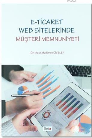 E-Ticaret Web Sitelerinde Müşteri Memnuniyeti