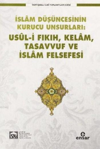 Usül-i Fıkıh Kelam Tasavvuf ve İslam Felsefesi