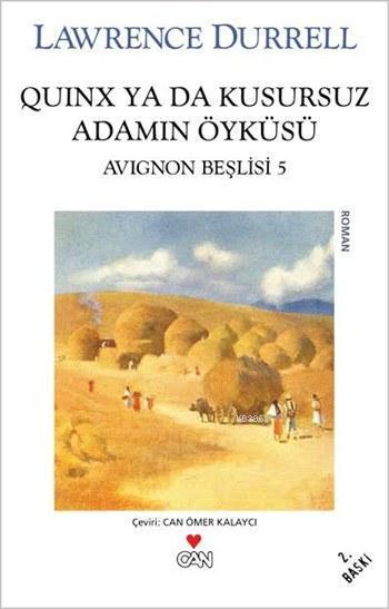 Quinx Ya Da Kusursuz Adamın Öyküsü; Avignon Beşlisi: 5