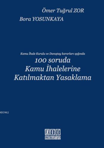 100 Soruda Kamu İhalelerine Katılmaktan Yasaklama