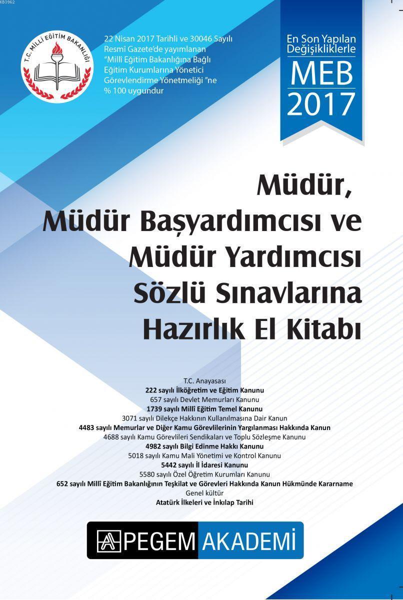 2017 Müdür, Müdür Başyardımcısı ve Müdür Yardımcısı Sözlü Sınavlarına Hazırlık El Kitabı