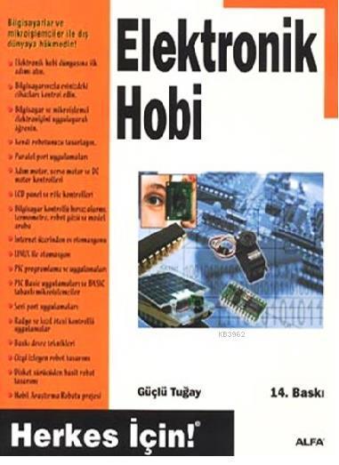 Elektronik Hobi; Herkes İçin!