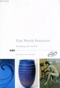 Türk Plastik Sanatçıları; Ansiklopedik Sözlük
