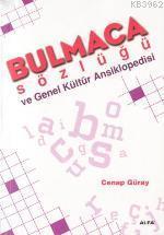 Bulmaca Sözlüğü ve Genel Kültür Ansiklopedisi