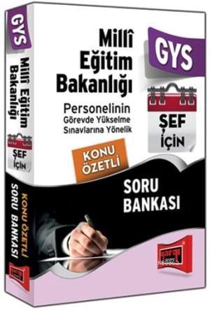 GYS Milli Eğitim Bakanlığı Şef İçin Konu Özetli Soru Bankası
