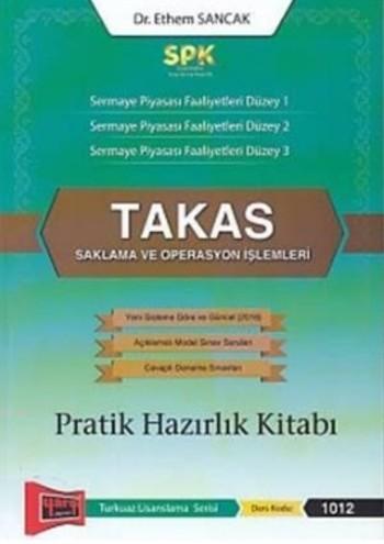 SPK Takas Saklama ve Operasyon İşlemleri Pratik Hazırlık Kitabı