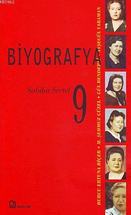 Biyografya 9 - Sabiha Sertel