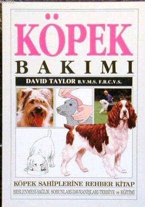 Köpek Bakımı; Köpek Sahiplerine Rehber Kitap