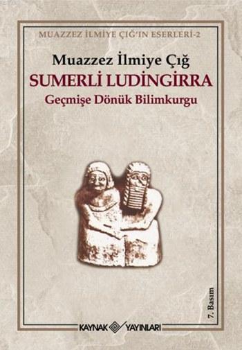 Sumerli Ludingirra; Geçmişe Dönük Bilimkurgu