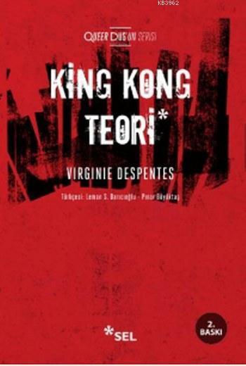King Kong Teori; Queer Düş'ün Serisi