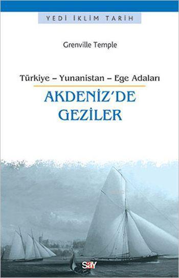 Akdeniz'de Geziler; Türkiye - Yunanistan - Ege Adaları
