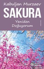 Sakura; Yeniden Doğuyorum