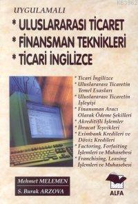 Uluslararası Ticaret, Finansman Teknikleri, Ticari İngilizce