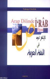 Arap Dilinde İ´râb Olgusu