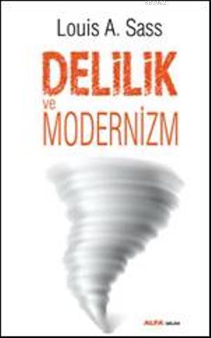 Delilik ve Modernizim