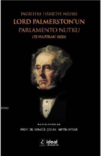 İngiltere Hariciye Nazırı Lord Palmerston'un Parlamento Nutku; 25 Haziran 1850