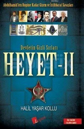 Devletin Gizli Sırları Heyet - 2; Abdülhamid'ten Bugüne Kadar Gizem ve İstihbarat Savaşları