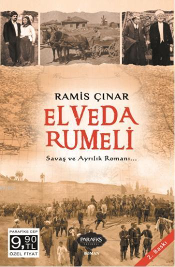 Elveda Rumeli; Savaş ve Ayrılık Romanı