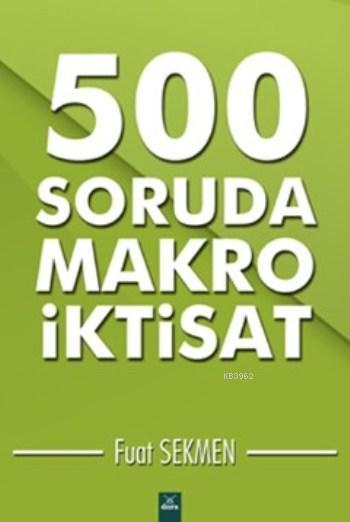 500 Soruda Makro İktisat