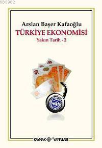 Türkiye Ekonomisi; Yakın Tarih 2