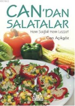 Can'dan Salatalar; Hem Sağlık Hem Lezzet