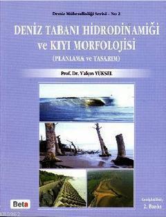 Deniz Tabanı Hidrodinamiği ve Kıyı Morfolojisi