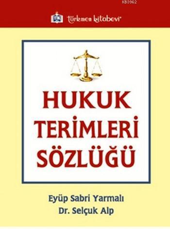 Hukuk Terimleri Sözlüğü
