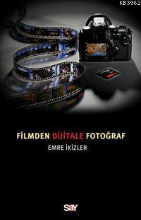 Filmden Dijitale Fotoğraf