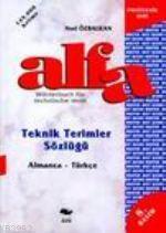 Alfa Teknik Terimler Sözlüğü (Almanca - Türkçe)