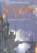 Shannara'nın İlk Kralı; Shannara Efsanesi 4. Kitap