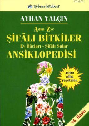 A'dan Z'ye Şifalı Bitkiler Ansiklopedisi; Ev İlaçları - Şifalı Sular