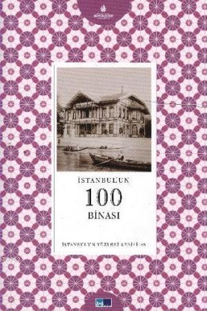 İstanbul'un 100 Binası; İstanbul'un Yüzleri Serisi 58