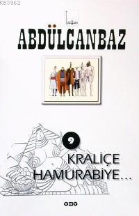 Abdülcanbaz 9; Kraliçe Hamurabiye