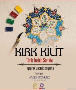 Kırk Kilit Türk Tezhip Sanatı; Yaprak Yaprak Boyama