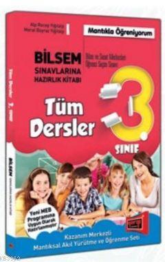 3. Sınıf Tüm Dersler Bilsem Sınavlarına Hazırlık Kitabı