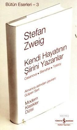 Kendi Hayatının Şiirini Yazanlar (Ciltli); Casanova-Stendhal-Tolstoy