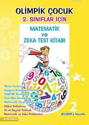 Olimpik Çocuk 2. Sınıflar İçin Matematik ve Zeka Test Kitabı Bilsem'e Hazırlık