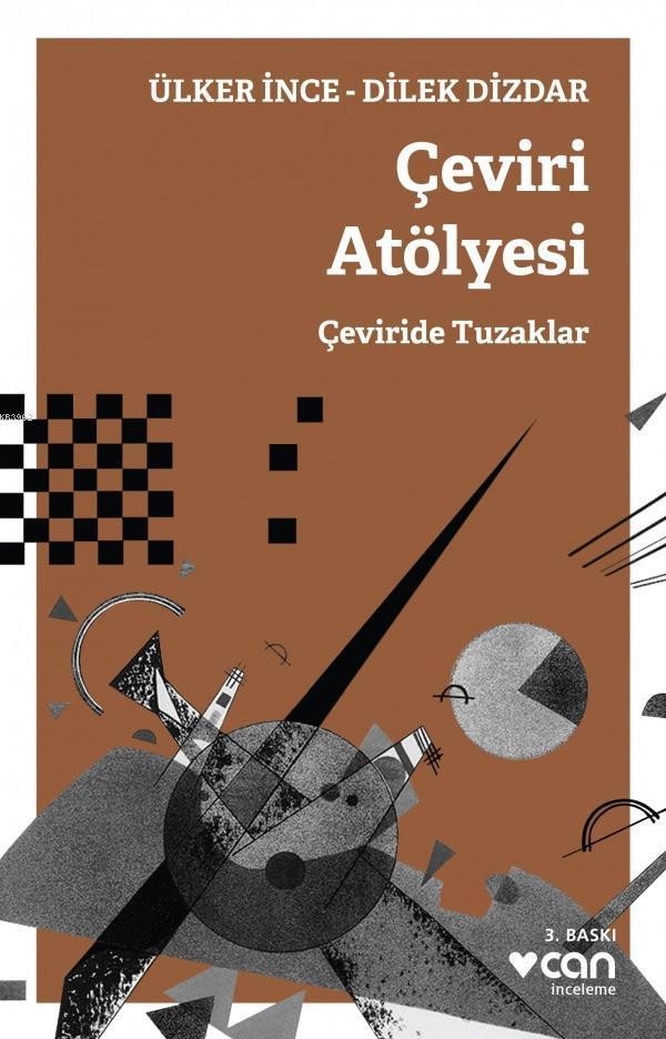 Çeviri Atölyesi; Çeviride Tuzaklar