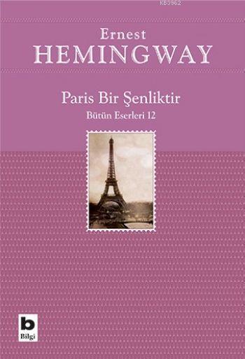 Paris Bir Şenliktir