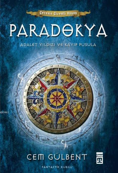 Paradokya; Adalet Yıldızı ve Kayıp Pusula