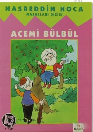 Nasreddin Hoca - Acemi Bülbül
