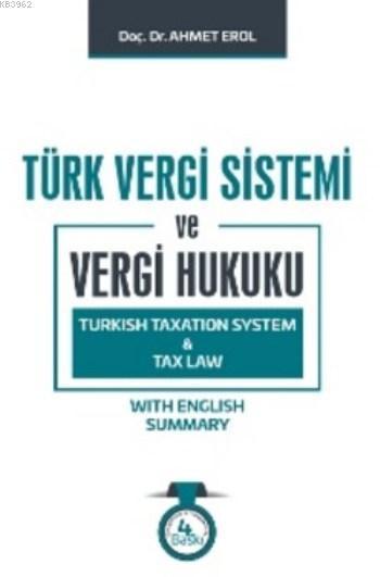 Türk Vergi Sistemi ve Vergi Hukuku (Ciltli)