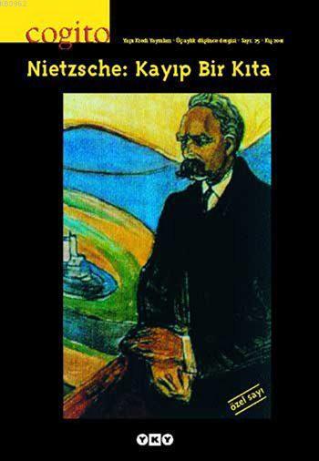 Cogito 25 - Nietzsche: Kayıp Bir Kıta
