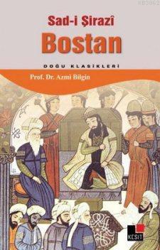 Bostan (Doğu Klasikleri); Sadi Şirazî