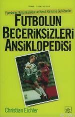 Futbolun Beceriksizleri Ansiklopedisi