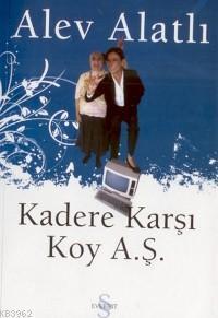 Kadere Karşı Koy A.ş.